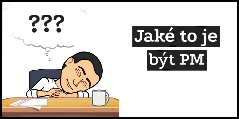 jake to je být project managerem