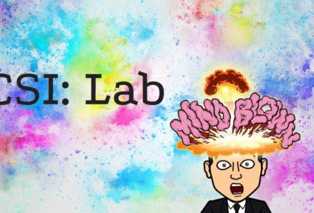 CSI: Lab